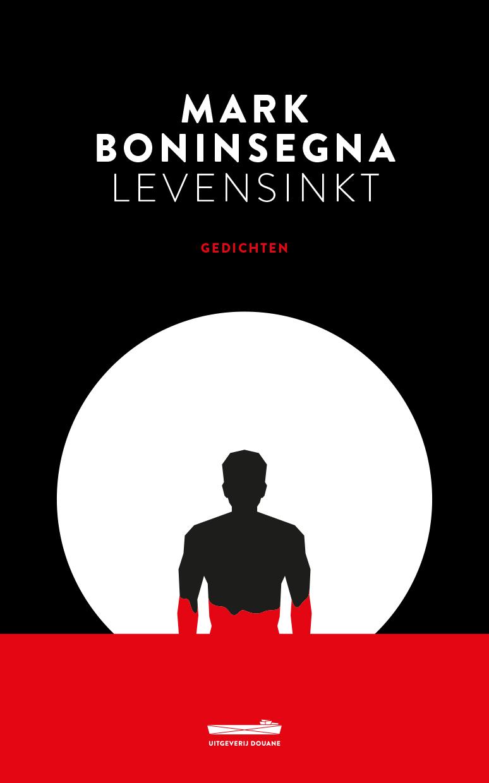 Levensinkt is het nieuwe boek van Mark Boninsegna